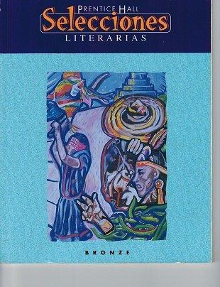 9780134362786: Prentice Hall Selecciones Literarias Bronze