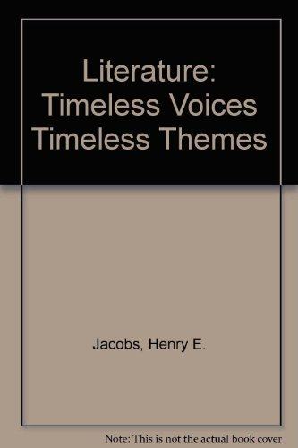 9780134364179: Literature: Timeless Voices Timeless Themes