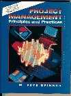 9780134364377: Project Management: Principles and Practices