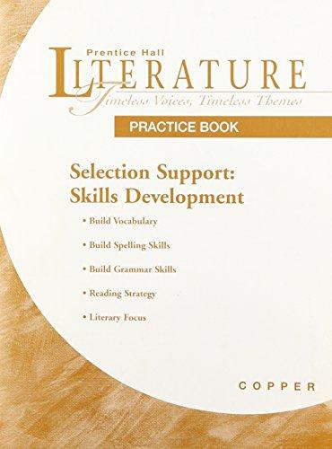 PRENTICE HALL LITERATURE: TVTT SELECTION SUPPORT: SKILLS: PRENTICE HALL