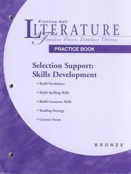 PRENTICE HALL LITERATURE: TVTT SELECTION SUPPORT: SKILLS: HALL, PRENTICE