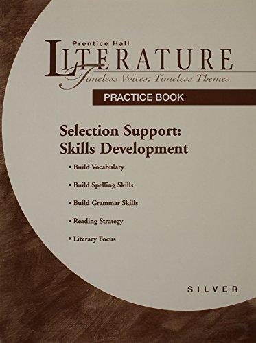 PRENTICE HALL LITERATURE: TVTT SELECTION SUPPORT SKILLS: PRENTICE HALL
