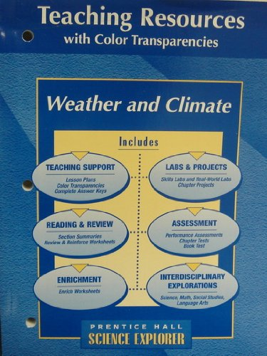 9780134366449: Weather and Climate, Science Explorer, Teaching Resources with Color Transparencies
