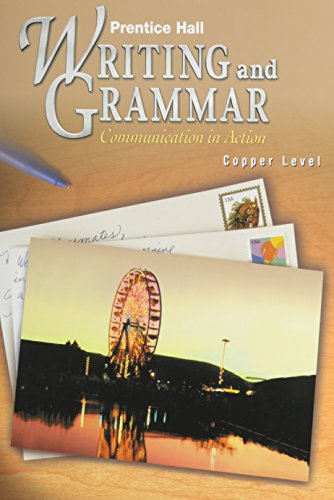 9780134369624: Prentice Hall Writing and Grammar: Communication in Action (Copper, Grade 6)