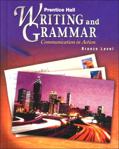 9780134369631: Prentice Hall Writing and Grammar: Communication in Action (Bronze, Grade 7)