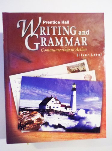 9780134369648: Prentice Hall Writing and Grammar: Communication in Action (Silver, Grade 8)