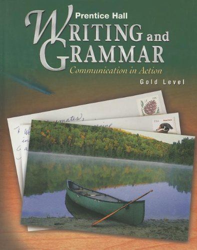 9780134369662: Prentice Hall Writing and Grammar: Communication in Action (Gold, Grade 9; Student Edition)