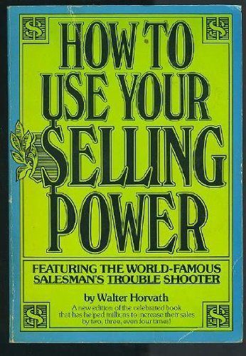 9780134370873: How to Use Your Selling Power (A reward book)
