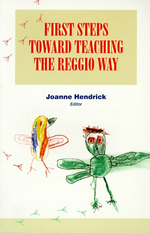 9780134373027: First Steps Toward Teaching the Reggio Way