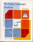 9780134373287: Quality Technician's Handbook, The