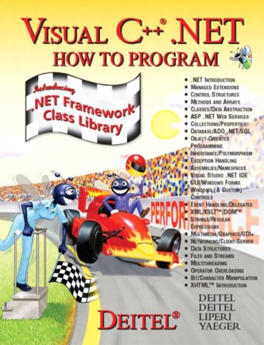 Visual C++.NET: How to Program (How to Program (Deitel)) (0134373774) by Harvey M. Deitel; Paul J. Deitel