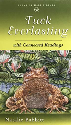 9780134374871: Tuck Everlasting, with Connected Readings