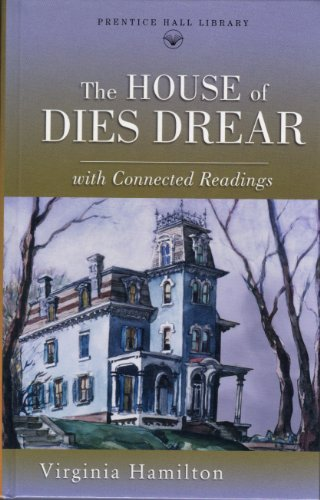 9780134374918: The House of Dies Drear (Prentice Hall literature library)