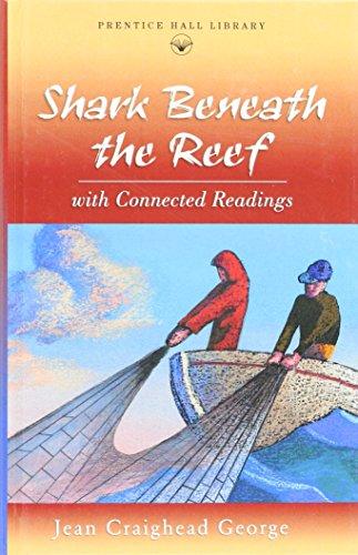 9780134374987: PRENTICE HALL LITERATURE: TVTT SHARK BENEATH THE REEF NOVEL 2000 COPYRIGHT (Prentice Hall literature library)