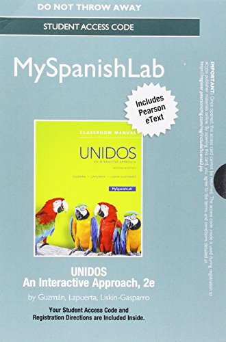 9780134376776: LMS Integration: MySpanishLab with Pearson eText -- Standalone Access Card -- for Unidos