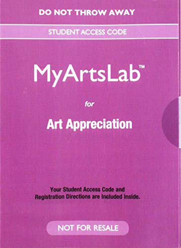 9780134376844: NEW MyLab Arts without Pearson eText for Art Appreciation -- Valuepack Access Card