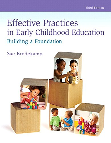 9780134379166: Revel for Effective Practices in Early Childhood Education: Building a Foundation with Bound Book (3rd Edition) (What's New in Early Childhood Education)
