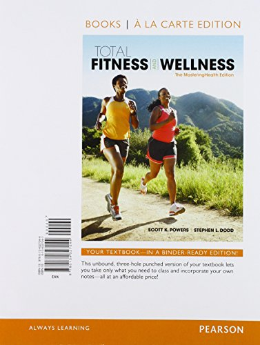 9780134379173: Total Fitness & Wellness, The MasteringHealth Edition, Books a la Carte Plus MasteringHealth with Pearson eText -- Access Card Package (7th Edition)