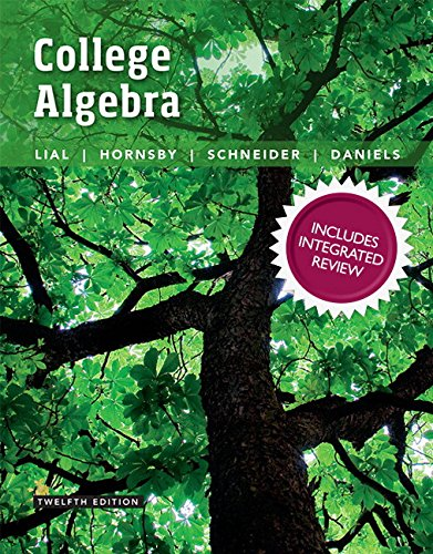 9780134380049: College Algebra with Integrated Review plus MyLab Math with Pearson eText and Worksheets -- Access Card Package (12th Edition)