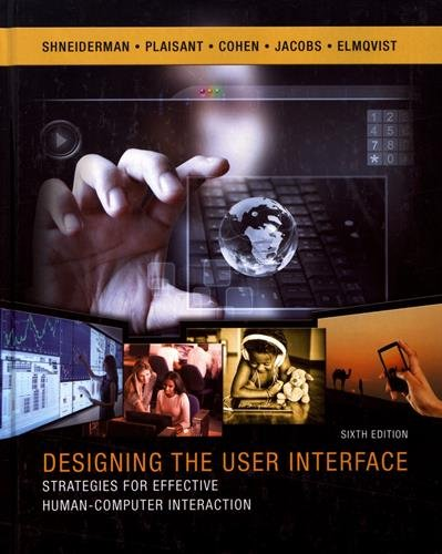 9780134380384: Designing the User Interface: Strategies for Effective Human-Computer Interaction (6th Edition)