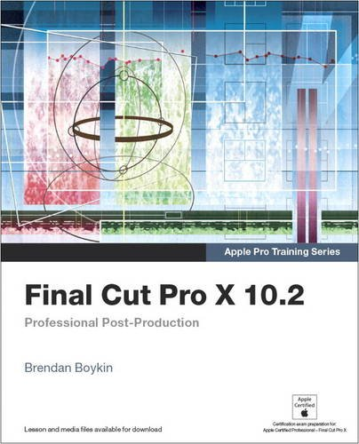 9780134383743: Final Cut Pro X 10.2 - Apple Pro Training Series: Professional Post-Production, Access Code Card
