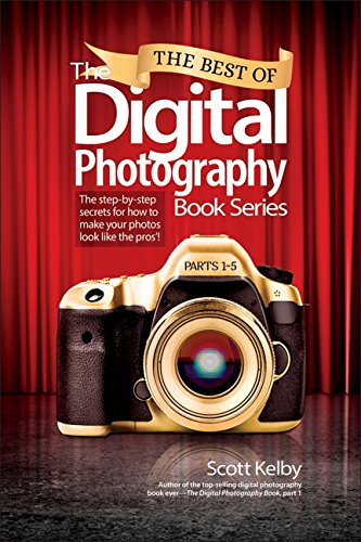 9780134385129: The Best of the Digital Photography Book Series: The Step-by-Step Secrets for How to Make Your Photos Look Like the Pros'!