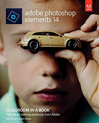 9780134385181: Adobe Photoshop Elements 14 Classroom in a Book