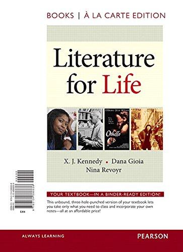Literature for Life, Books a la Carte: X. J. Kennedy;