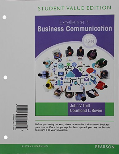 9780134388175: Excellence in Business Communication, Student Value Edition (12th Edition)