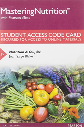 9780134388687: Mastering Nutrition with MyDietAnalysis with Pearson eText -- Standalone Access Card -- for Nutrition & You (4th Edition)