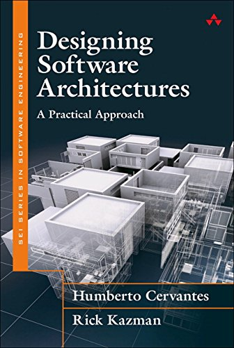 9780134390789: Designing Software Architectures: A Practical Approach (SEI Series in Software Engineering)