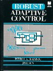 9780134391007: Stable and Robust Adaptive Control