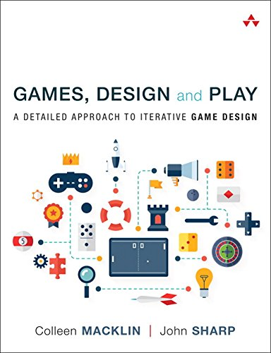 9780134392073: Games, Design and Play: A detailed approach to iterative game design