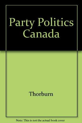 9780134392172: Party Politics Canada