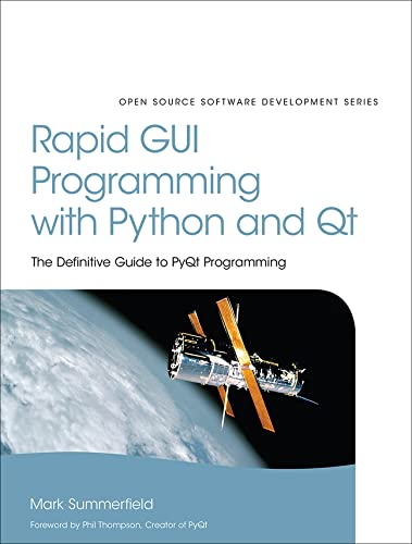 9780134393339: Rapid GUI Programming with Python and QT: The Definitive Guide to PyQt Programming