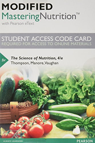 9780134393384: Modified Mastering Nutrition with MyDietAnalysis with Pearson eText -- Standalone Access Code -- for The Science of Nutrition (4th Edition)