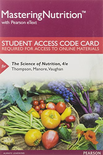 9780134393988: MasteringNutrition with MyDietAnalysis with Pearson eText -- Standalone Access Card -- for The Science of Nutrition (4th Edition)
