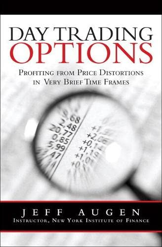 9780134394596: Day Trading Options: Profiting from Price Distortions in Very Brief Time Frames