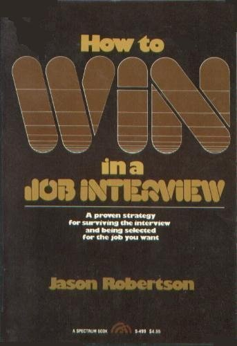 9780134395135: How to Win in a Job Interview (Spectrum Book)