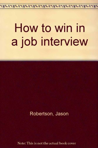 9780134395210: How to win in a job interview (A Spectrum book)