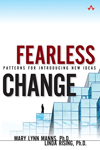 9780134395258: Fearless Change: Patterns for Introducing New Ideas