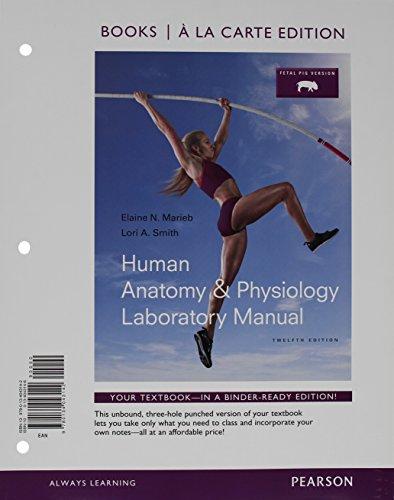 9780134396347: Human Anatomy & Physiology Laboratory Manual, Fetal ...