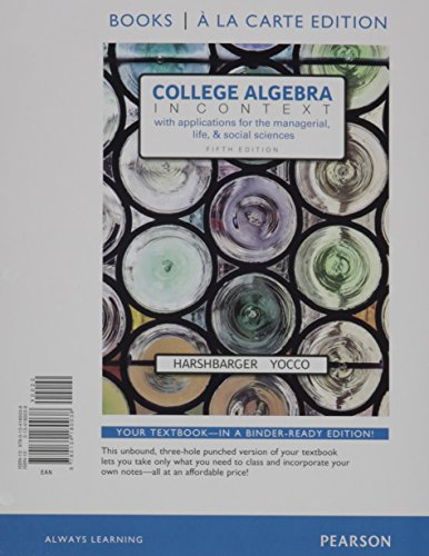 9780134397016: College Algebra in Context, Books a la Carte Edition plus MyMathLab with Pearson eText -- Access Card Package (5th Edition)