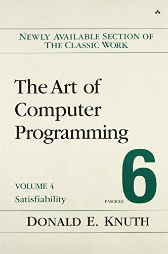 9780134397603: The Art of Computer Programming, Volume 4, Fascicle 6: Satisfiability