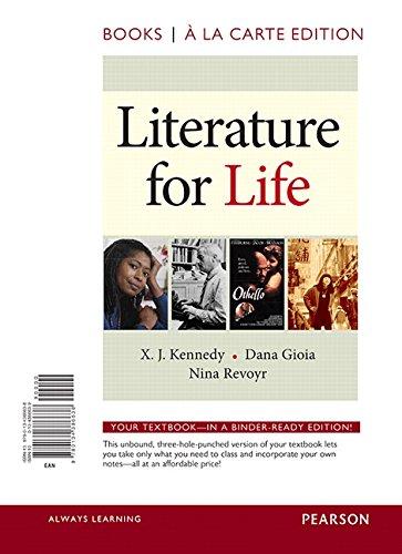 Literature for Life, Books a la Carte: Kennedy, X. J.^Gioia,
