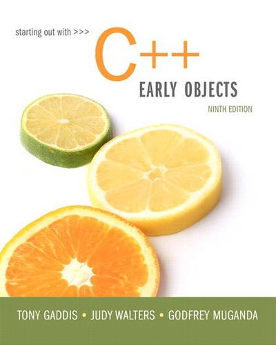 9780134400242: Starting Out with C++: Early Objects (9th Edition)