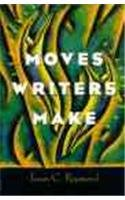 9780134400419: Moves Writers Make