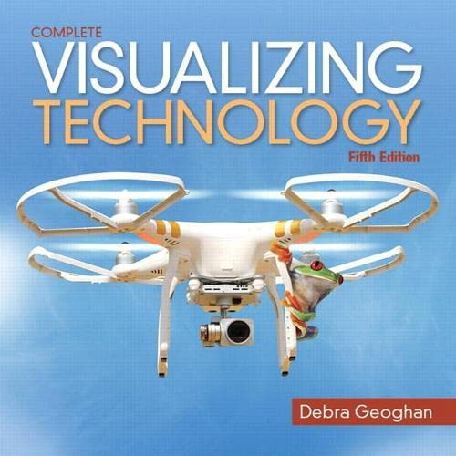 9780134401072: Visualizing Technology Complete (5th Edition) (Geoghan Visualizing Technology Series)