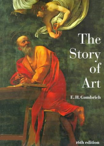 9780134401997: The Story of Art (16th Edition)