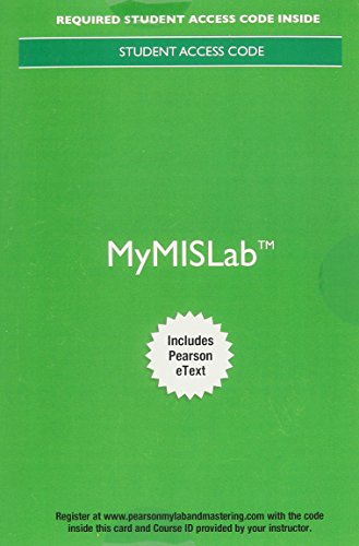 Mymislab With Pearson Etext -- Standalone Access: Kroenke, David M.;